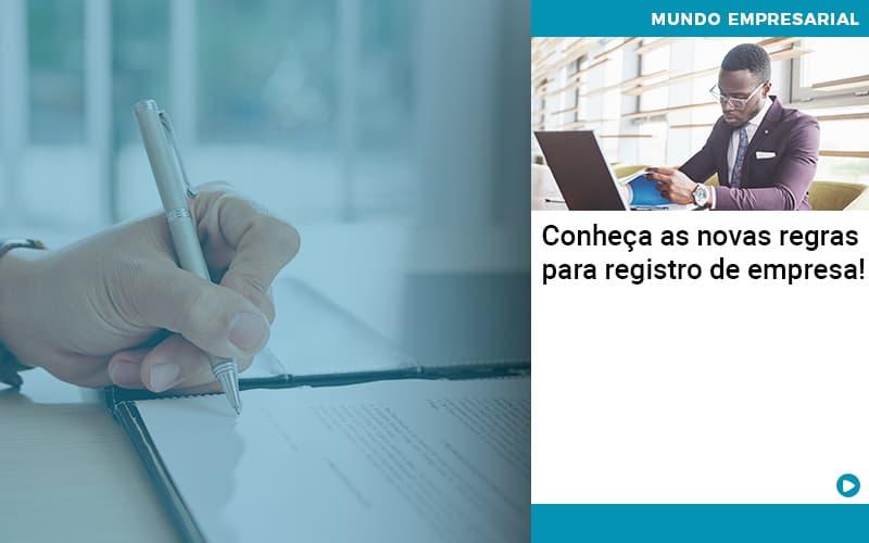 Conheca As Novas Regras Para Registro De Empresa Organização Contábil Lawini - FOX CONTABILIDADE