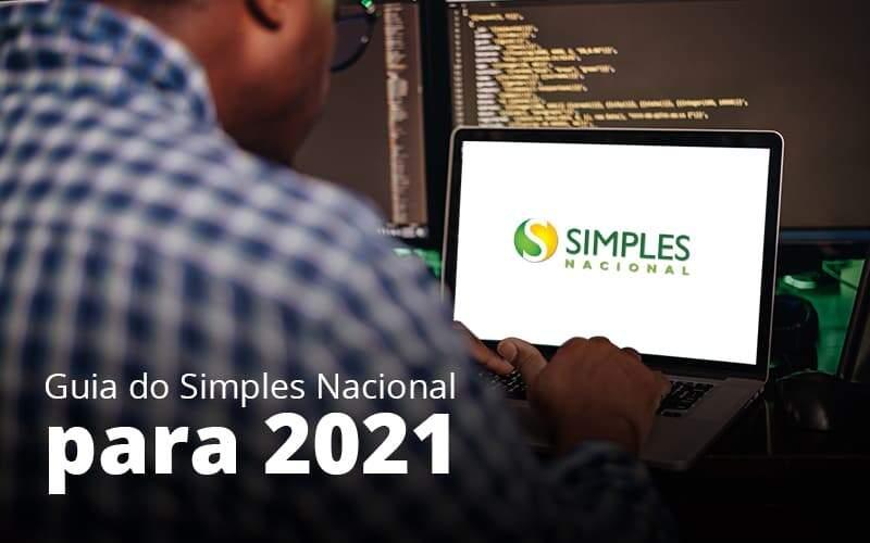 Guia Do Simples Nacional Para 2021 Post 1 Organização Contábil Lawini - FOX CONTABILIDADE