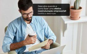 Descubra Quando E Como Fazer Um Efetiva Reestruturacao Empresarial Post 1 Organização Contábil Lawini - FOX CONTABILIDADE